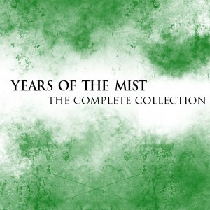 Years of The Mist: The Complete Collection - album cover by Jen Mitlas